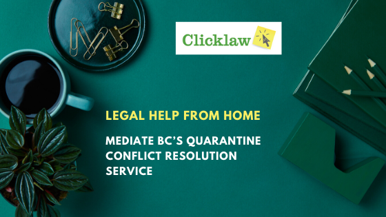 Blog post banner for Mediate BC's Quarantine Conflict Resolution Service