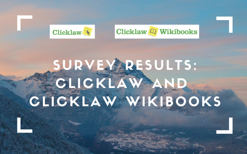 Survey Results: Clicklaw and Clicklaw Wikibooks